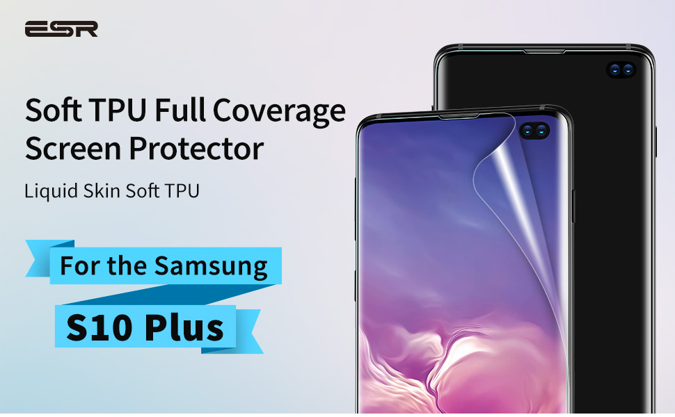 Folie ESR Samsung Galaxy S10 Plus - 3D Full Coverage Liquid Skin Film Clear Gohub Shop